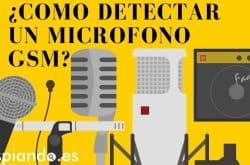 Guía para detectar micrófonos GSM