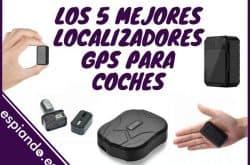 Los 5 mejores localizadores GPS para coches del mercado