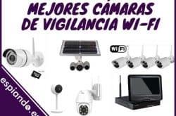 Las 5 mejores cámaras de vigilancia Wi-Fi
